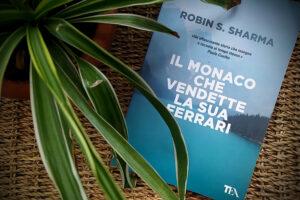 ROBIN SHARMA-IL MONACO CHE VENDETTE LA SUA FERRARI